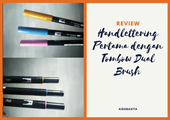 [Review] Handlettering Pertama dengan Tombow Dual Brush