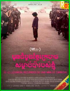 Se lo llevaron: Recuerdos de una niña de camboya (2017) | DVDRip Latino HD Mega 1 Link