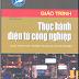 SÁCH SCAN - Giáo trình Thực hành điện tử công nghiệp (KS. Chu Khắc Huy)