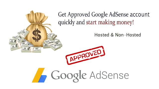 Get AdSense Account Approved and make money