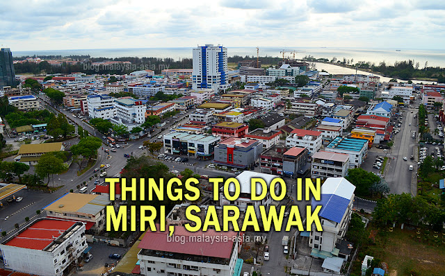 Things to do in Miri