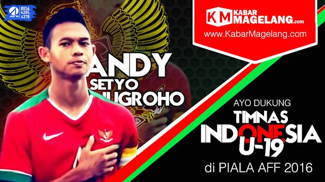 timnas,timnas indonesia,timnas u19,andy setyo nugroho,kabarmagelang,ang72 design