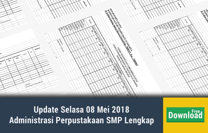 Update Selasa 08 Mei 2018 Administrasi Perpustakaan SMP Lengkap