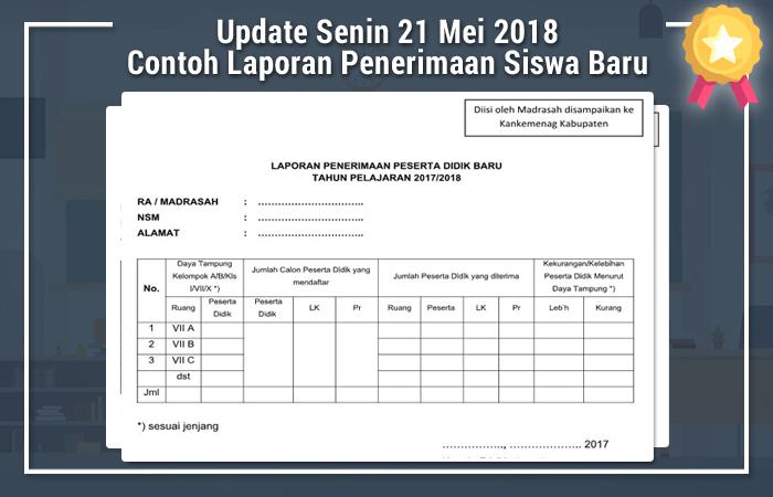 Update Senin 21 Mei 2018 Contoh Laporan Penerimaan Siswa Baru