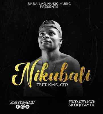 Download Mp3 | ZB ft Kim Suger - Nimekubali