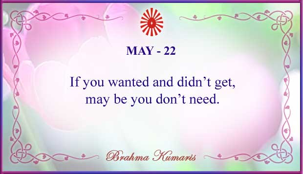 Thought For The Day May 22