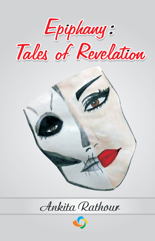 Tornado Giveaway 3: Book No. 7: EPIPHANY: TALES OF REVELATION by Ankita Rathour