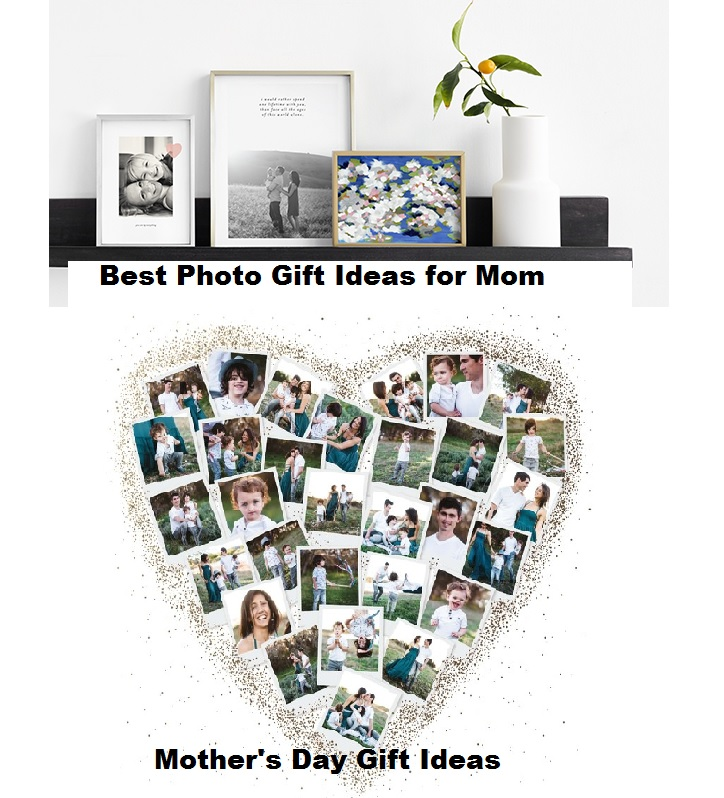 Best Photo Gift Ideas for Mom Mother's Day Gifts