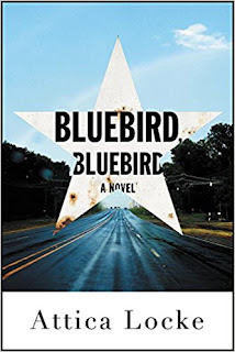 https://www.amazon.com/Bluebird-Attica-Locke/dp/0316363294/ref=sr_1_1?s=books&ie=UTF8&qid=1501100428&sr=1-1&keywords=bluebird+bluebird+attica+locke