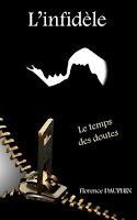 http://leslecturesdeladiablotine.blogspot.fr/2017/10/linfidele-le-temps-des-doutes-de.html