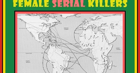 Of misandry female serial killers of africa amp the african diaspora
