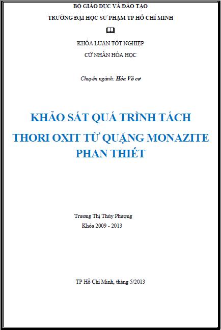 Khảo sát quá trình tách thori oxit từ quặng monazite Phan Thiết