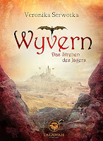 http://www.amazon.de/Streben-J%C3%A4gers-Wyvern-Veronika-Serwotka-ebook/dp/B01BKMXLFM/ref=sr_1_1_twi_kin_2?ie=UTF8&qid=1459609236&sr=8-1&keywords=wyvern+das+streben+des+j%C3%A4gers