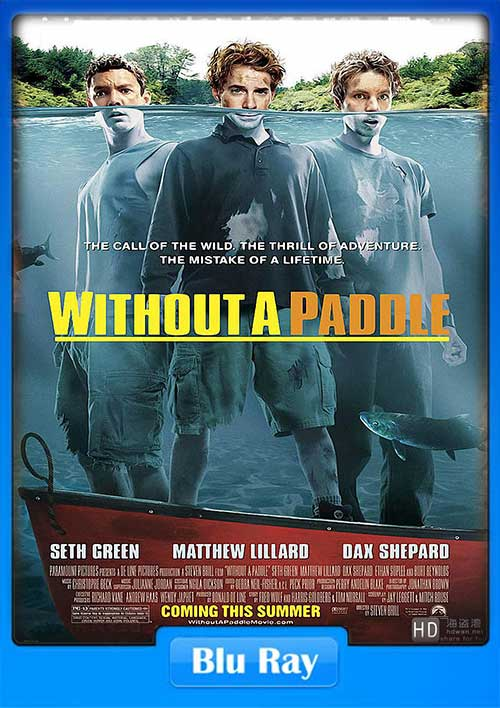 without a paddle natures calling 2004 720p brrip 700mb x264