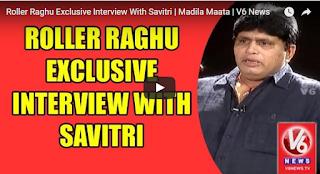Roller Raghu Exclusive Interview With Savitri  Madila Maata