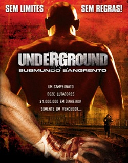 Underground: Submundo Sangrento – Dublado (2007)