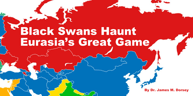 Black Swans Haunt Eurasia's Great Game