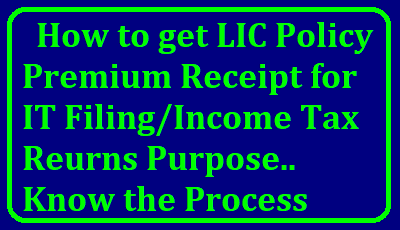 How to Get LIC Premium Statements Online for Income Tax Reurns Purpose - Process How can I get LIC premium receipt online? | How to get LIC Policy premium receipt for IT filing | Steps to download LIC premium payment receipt online | How to download LIC Policy Premium Payment Receipt | How to download LIC premium paid statement for the whole year/2018/01/how-to-get-lic-policy-premium-receipt-for-it-filing-income-tax-returns-purpose-process.html