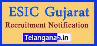 ESIC Gujarat Recruitment Notification 2017 Last Date 17-04-2017