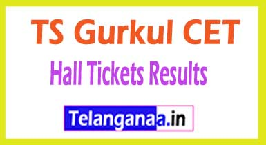 TS Gurkul CET 2019Hall Tickets Results TGCET 2019 Hall Tickets Results