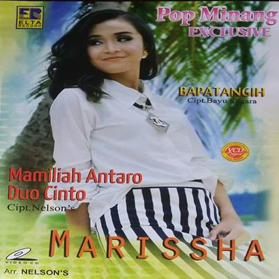 Download Lagu Minang Marissha Mamiliah Antaro Duo Cinto Full Album
