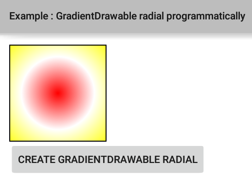 How to create a radial gradient programmatically in Android