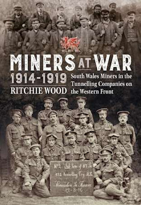 Miners at War 1914-1919 - South Wales Miners in the Tunneling Companies on the Western Front (Wolverhampton Military Studies)