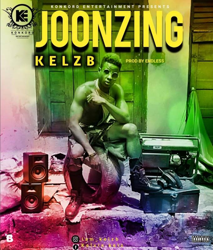 [Uniquezone Music]: Kelz B - Joonzing (prod. By Endless)