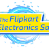 Flipkart Electronics Sale : Best Deals On Smartphones, LED TVs and more