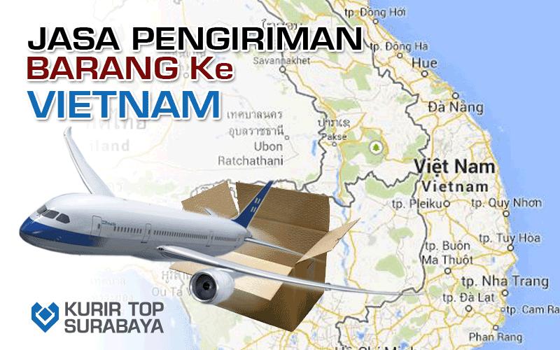 JASA PENGIRIMAN LUAR NEGERI | KE VIETNAM