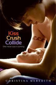 Kiss Crush Collide – Christina Meredith