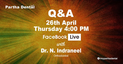 partha dental facebook live with dr.n.indraneel on 26th april 2018 at 4:00PM