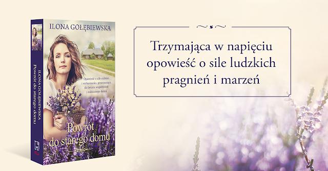 """ZAPOWIEDŹ """"Powrót do starego domu"""" Ilony Gołębiewskiej"""