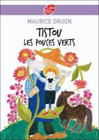 Maurice Druon - Tistou les pouces verts