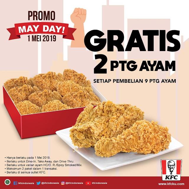 #KFC - #Promo MAYDAY Beli 9 Potong Gratis 2 Potong ayam (01 Mei 2019)