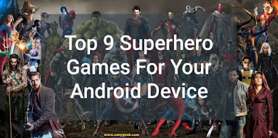 Top 9 superhero games for your Android device
