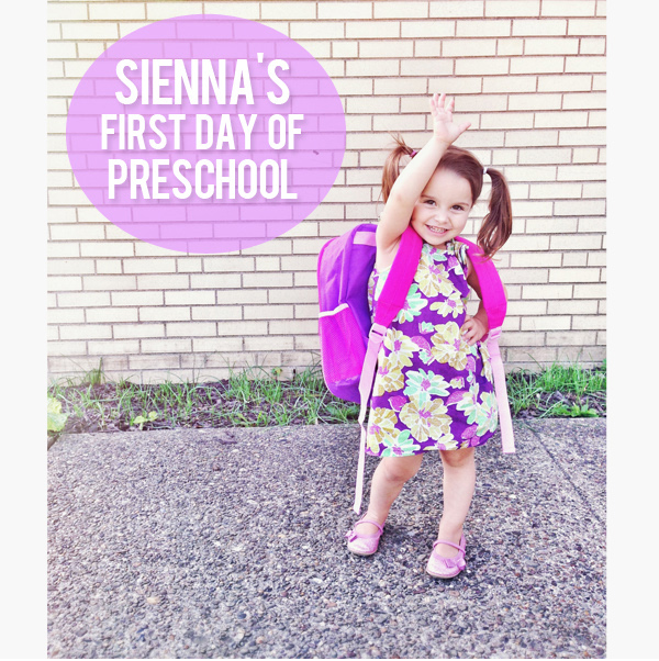 Sienna\'s First Day of Preschool + Cute Kid Quotes – At Home ...