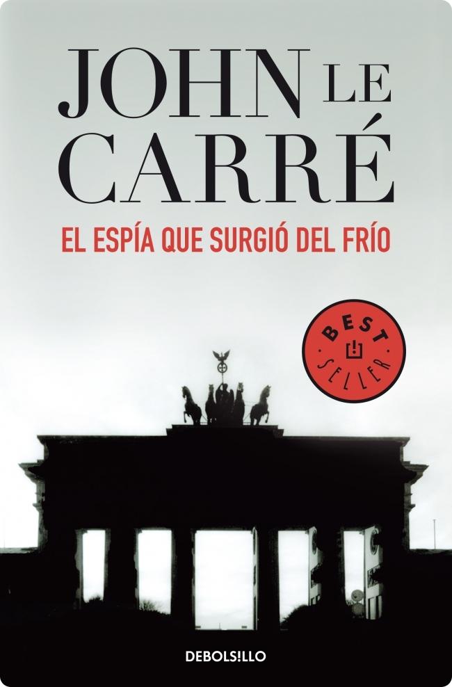 El espía que surgió del frío – John Le Carre