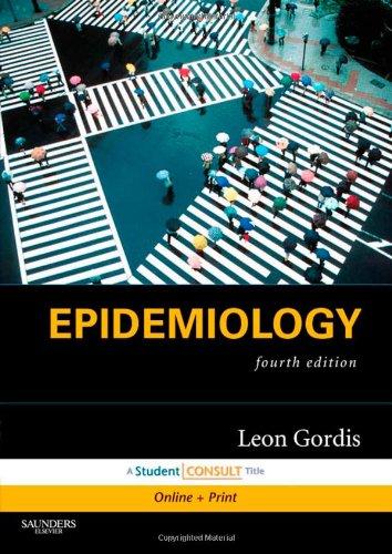 Leon Gordis, Dịch tễ học Y học 4e