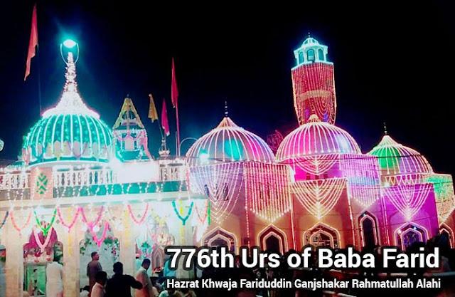 776th Urs of Hazrat Khwaja Fariduddin Ganjshakar Rahmatullah Alahi