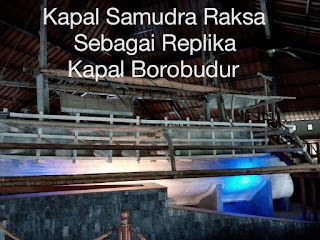 http://www.nurulfitri.com/2016/05/kapal-samudra-raksa-sebagai-replika-kapal-borobudur.html