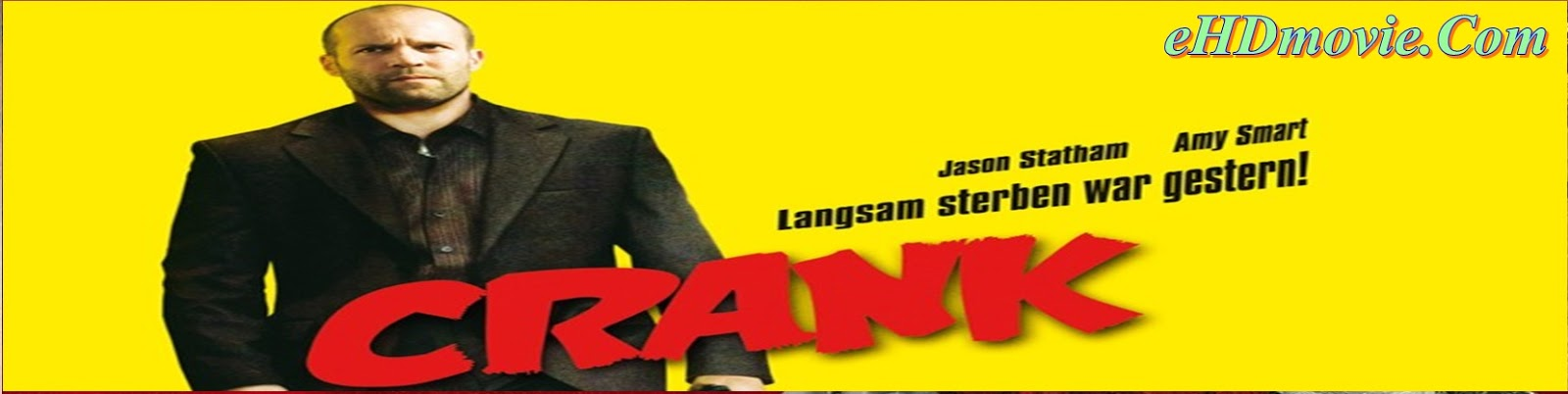 Crank 2006 Full Movie Dual Audio [Hindi – English] 720p - 480p ORG BRRip 300MB - 800MB ESubs Free Download