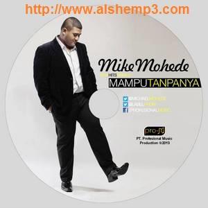 Download Lagu Mampu Tanpanya (Mike Mohede)