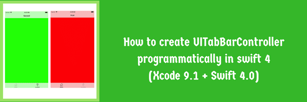 Tutorial how to create UITabBarController Programatically in swift