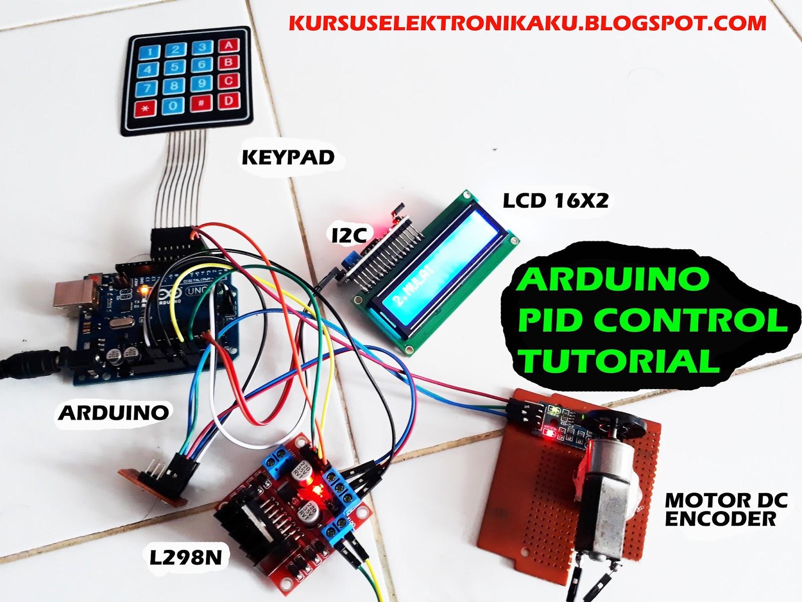 ARDUINO PID Control Tutorial Kendali Kecepatan Motor DC (RPM