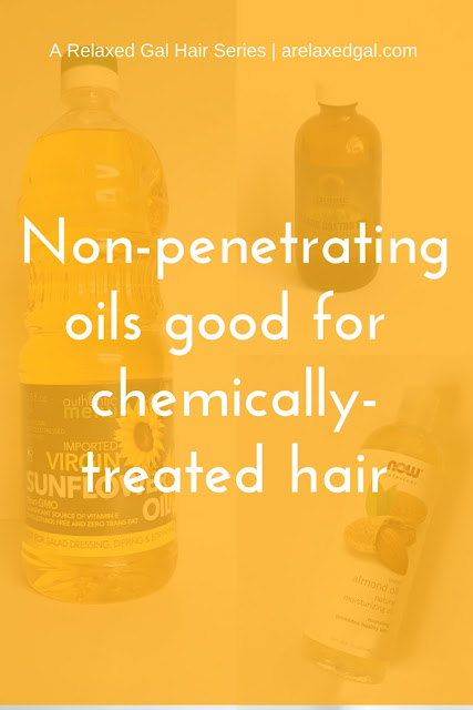 See why using non-penetrating natural oils on your chemically-treated or natural hair can be a good thing. | arelaxedgal.com