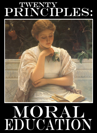 Examining Charlotte Mason's writings on moral education from and LDS perspective, and in comparison to Mormon theology, for application in a Classical Christian Homeschool education.