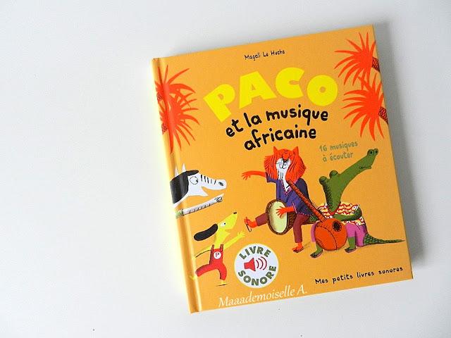 || Paco et la musique africaine (Présentation & Avis)(Chut, les enfants lisent # 67)
