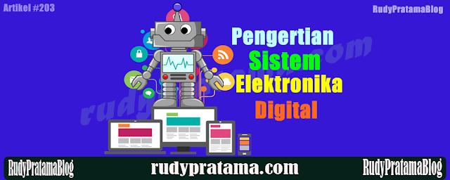 Pengertian Elekronika Digital