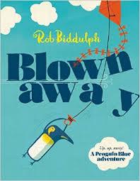 Blown Away Rob Biddulph